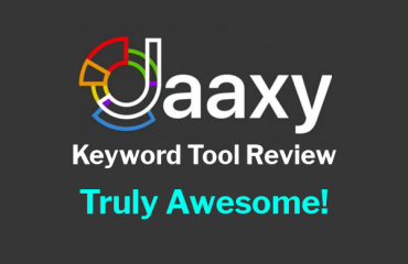 The Jaaxy Keyword Tool Review 2018 - It's Truly Awesome!
