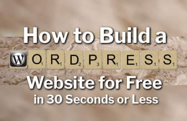 How to Build a WordPress Website for Free in 30 Seconds or Less