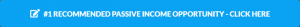 My Number One Recommended Online Passive Income Opportunity