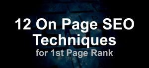 12 On Page SEO Techniques for 1st Page Rank