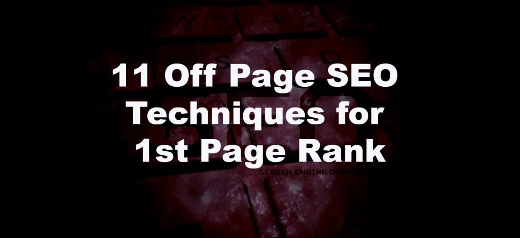 11 Off Page SEO Techniques for 1st Page Rank