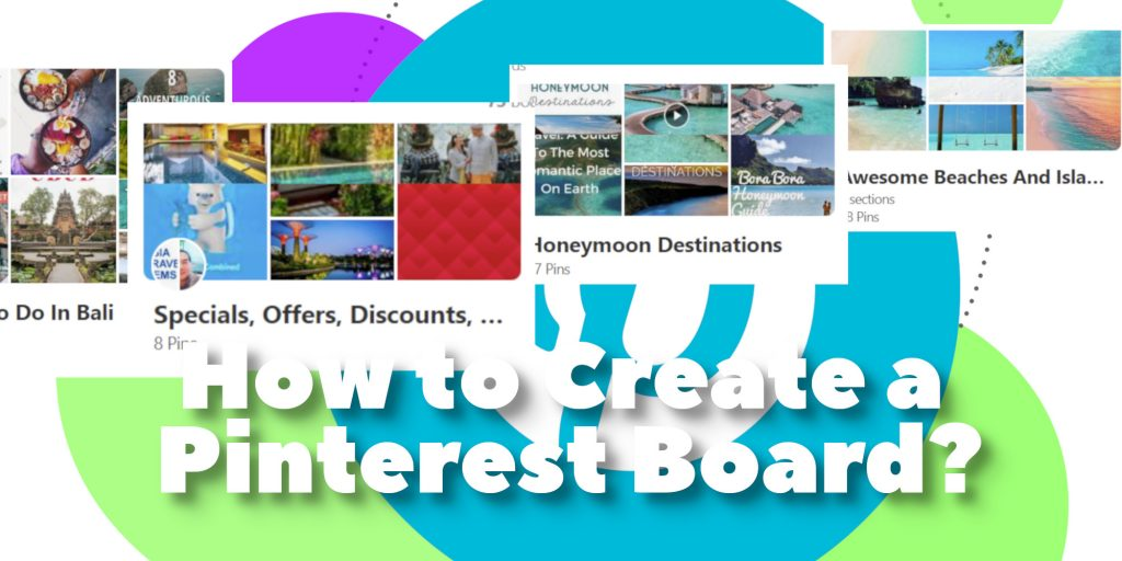 How to Create a Pinterest Board?