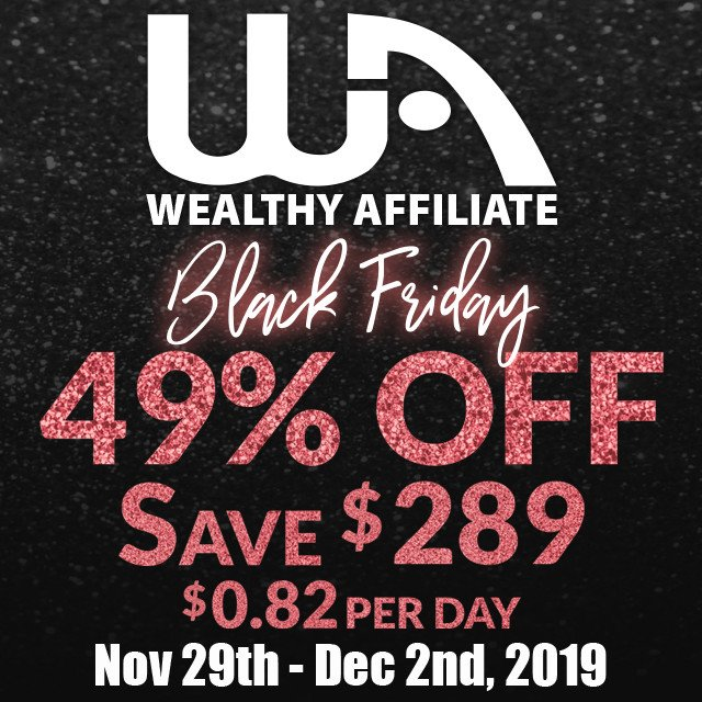 Wealthy Affiliate Black Friday 2019 Banner Ad