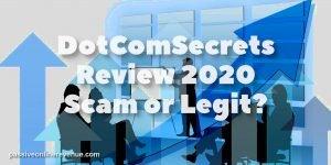 DotComSecrets Review 2020 - Scam or Legit?