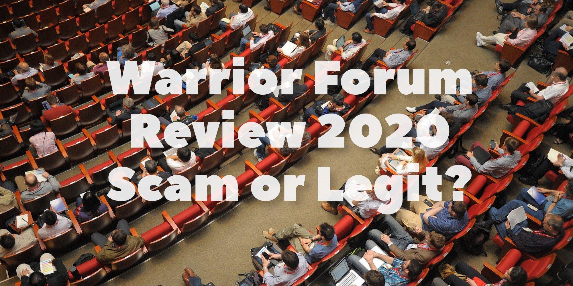 Warrior Forum Review 2020 - Scam or Legit?