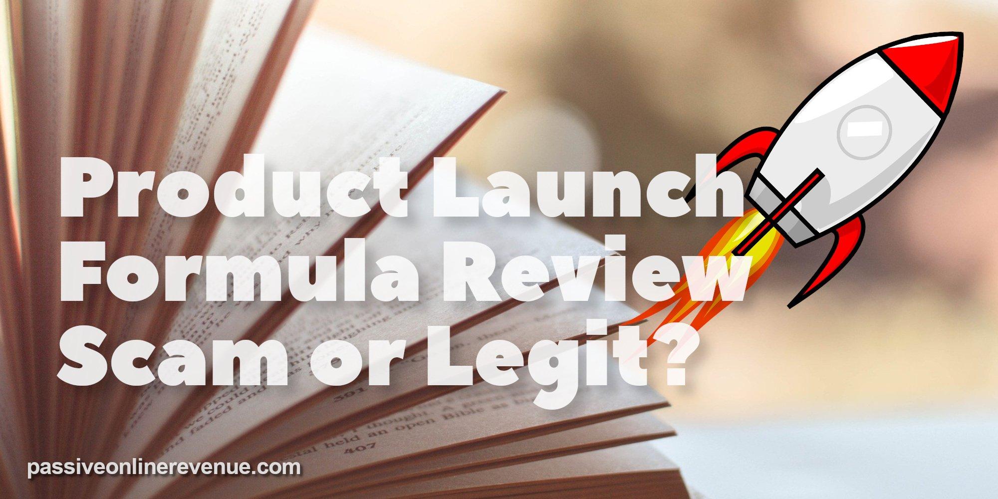 Product Launch Formula Review - Scam or Legit?