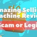 Amazing Selling Machine Review - Scam or Legit?