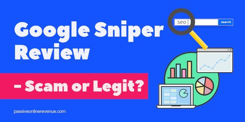 Google Sniper Review - Scam or Legit?