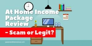 At Home Income Package Review - Scam or Legit?