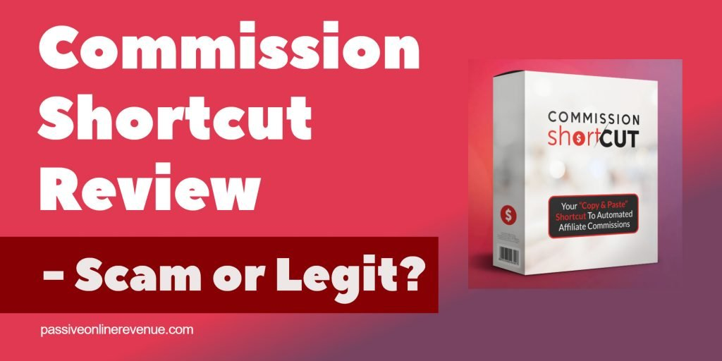 Commission Shortcut Review - Scam or Legit?
