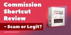 Commission Shortcut Review - Scam or Legit?