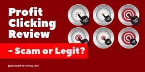 Profit Clicking Review - Scam or Legit?