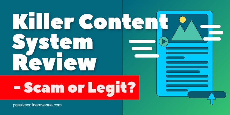 Killer Content System Review - Scam or Legit?