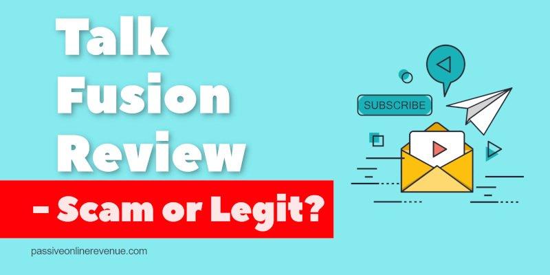 Talk Fusion Review - Scam or Legit?