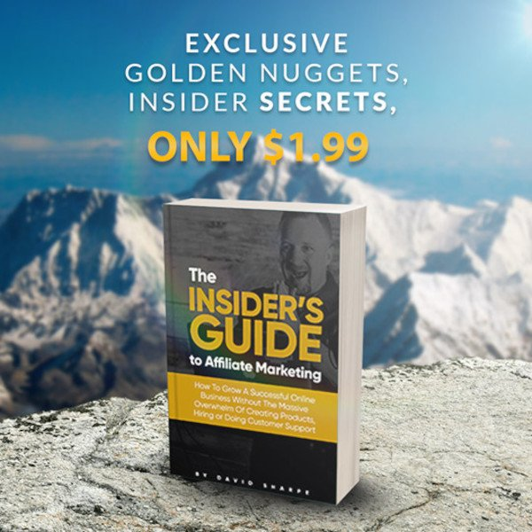 Insider's Guide to Affiliate Marketing eBook - Exclusive Golden Nuggets, Insider Secrets, Only $1.99