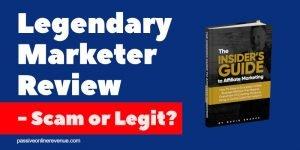Legendary Marketer Review - Scam or Legit?