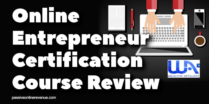 Online Entrepreneur Certification Course Review