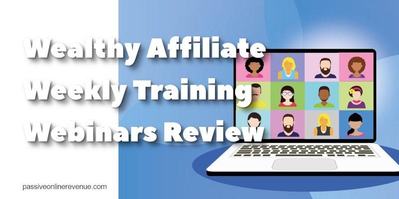 Wealthy Affiliate Weekly Training Webinars Review