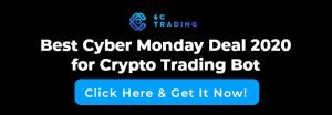 Best Cyber Monday Deal 2020 For Crypto Trading Bot Call To Action