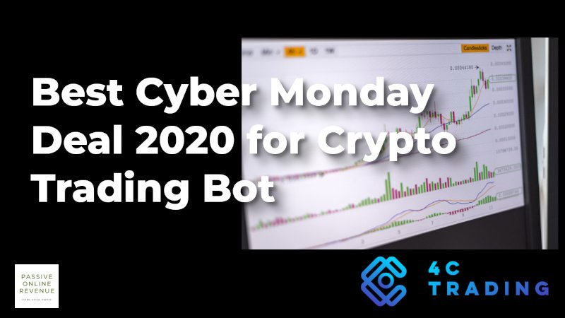 Best Cyber Monday Deal 2020 For Crypto Trading Bot