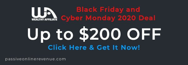 Click Here And Get Wealthy Affiliate Black Friday and Cyber Monday Deal Now