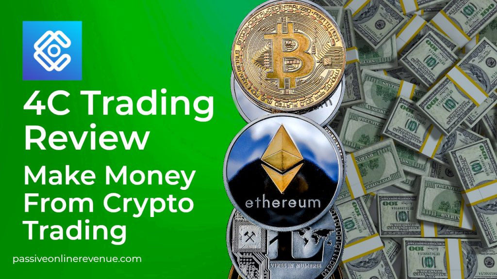 4C Trading Review - Make Money From Crypto Trading