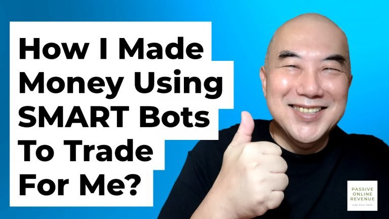 How I Made Money Using SMART Bots To Trade For Me?