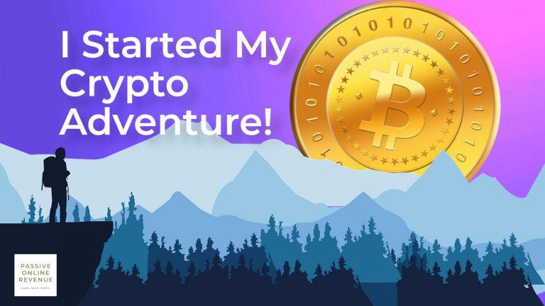 I Started My Crypto Adventure!
