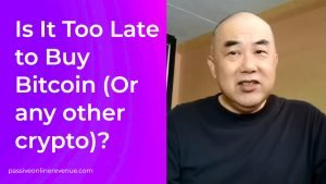 Is It Too Late to Buy Bitcoin (Or Any Other Crypto)?