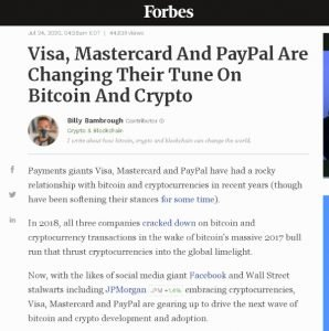 Visa Mastercard And PayPal Are Changing Their Tune On Bitcoin And Crypto - Forbes