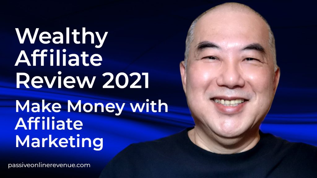 Wealthy Affiliate Review 2021 - Make Money with Affiliate Marketing