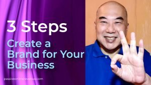 3 Steps to Help You Create a Brand for Your Business