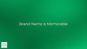Brand Name is Memorable