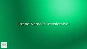 Brand Name is Transferable