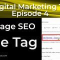 On Page SEO - Title Tag - 1st of 12 Techniques That Work | Episode 4 | Digital Marketing 101