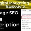On Page SEO - Meta Description | Episode 5 | Digital Marketing 101