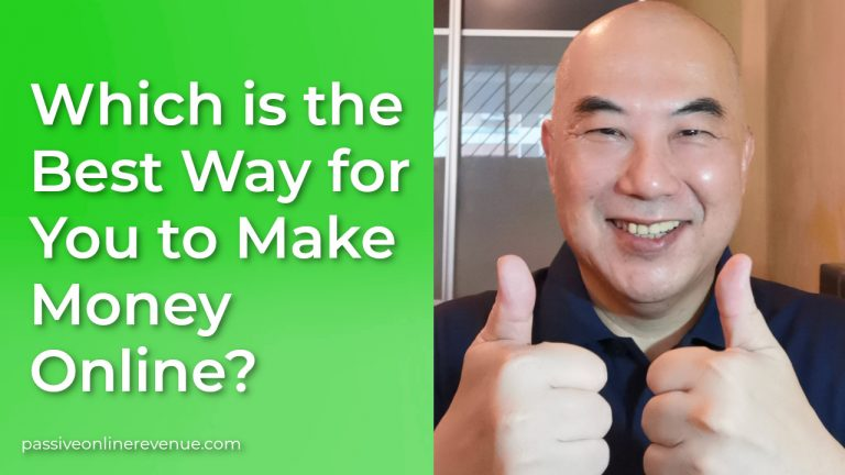 Which is the Best Way For You to Make Money Online?