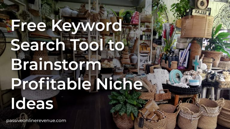 Free Keyword Search Tool to Brainstorm Profitable Niche Ideas