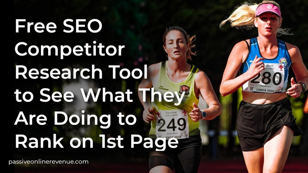 Free SEO Competitor Research Tool to See What They Are Doing to Rank on 1st Page