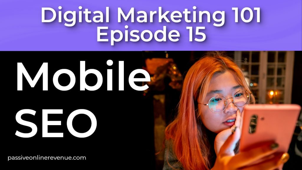 On Page SEO - Mobile SEO - 12th of 12 Techniques That Work | Episode 15 | Digital Marketing 101