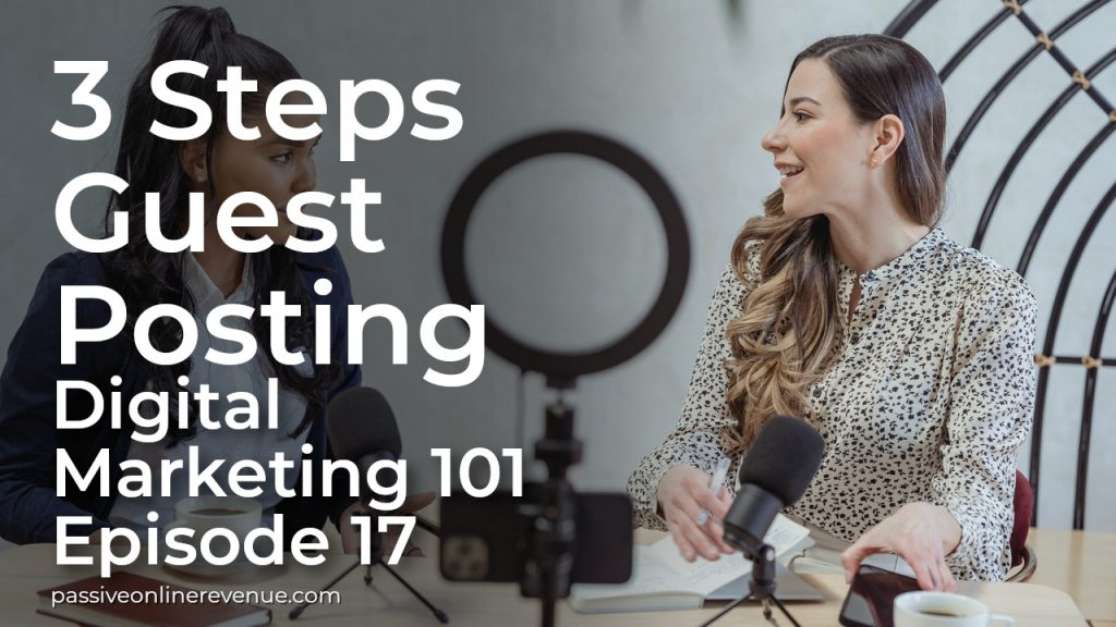 Off Page SEO Techniques That Work - Guest Posting   Episode 17   Digital Marketing 101